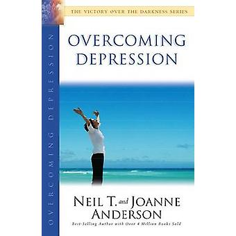 Overcoming Depression by Neil T Anderson - Joanne Anderson - 97807642