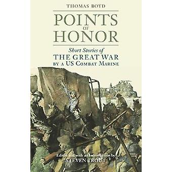 Points of Honor - Short Stories of the Great War by a US Combat Marine