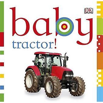 Trattore di bambino! dalla DK - 9781405394642 libro