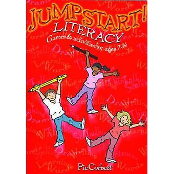 Jumpstart! Literacy - spel och aktiviteter för barn 7-14 av paj Corbet