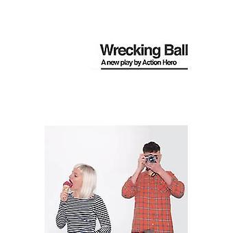 Wrecking Ball von Action-Held - 9781786820211 Buch