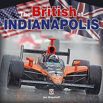 The British at Indianapolis by Ian Wagstaff - 9781845842468 Book