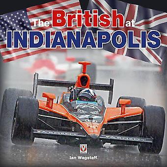 Les Britanniques à Indianapolis par Ian Wagstaff - livre 9781845842468