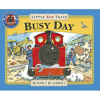 Little Red Train - Busy Day by Benedict Blathwayt - 9781862301931 Book
