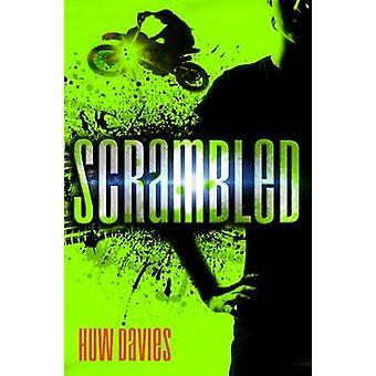 Scrambled by Huw Davies - 9781910080368 Book