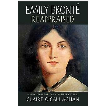 Emily Bronte Reappraised by Emily Bronte Reappraised - 9781912235056