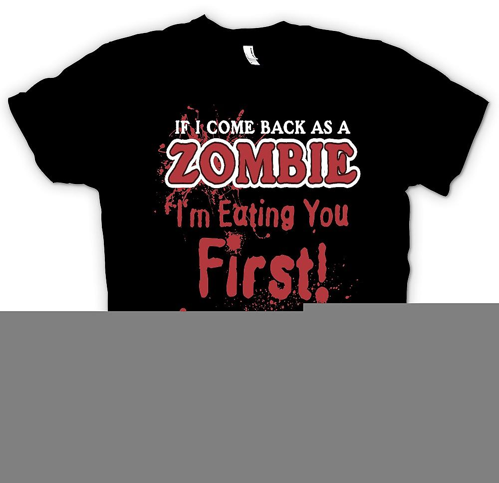 Womens T-shirt - If I Come Back As A Zombie Im Eating You First - Funny