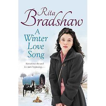 A Winter Love Song by Rita Bradshaw - 9781509829217 Book