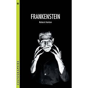 Frankenstein by Robert Horton - 9780231167437 Book
