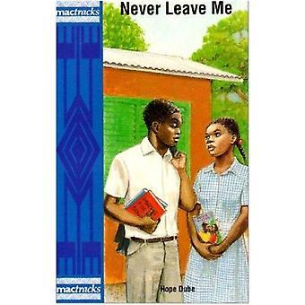 Lassen Sie mich nie von Hope Dube - 9780333580875 Buch