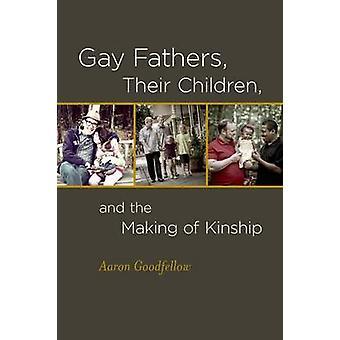 Gay fäder - deras barn- och skapandet av släktskap av Aaron Goo