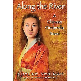 Le long du fleuve: un roman chinois de Cendrillon