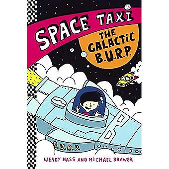 The Galactic B.U.R.P. (Space Taxi)