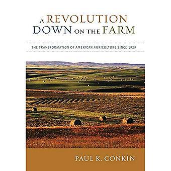 Une révolution vers le bas à la ferme: la Transformation de l'Agriculture américaine depuis 1929