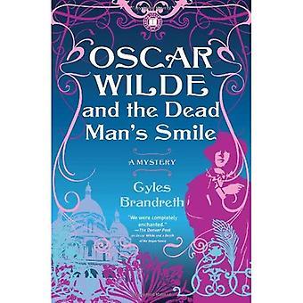 Oscar Wilde et le sourire de la mort de l'homme: un mystère (mystères d'Oscar Wilde)