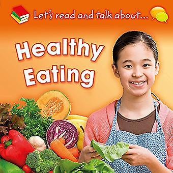 Laten we lezen en praten over: gezond eten