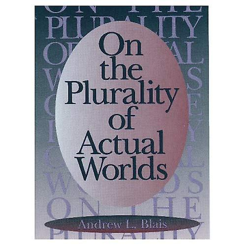 On the Plurality of Actual Worlds