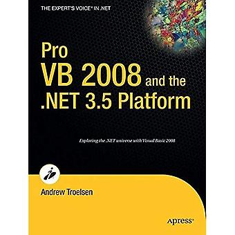 Pro VB 2008 and the .NET 3.5 Platform 3rd Edition (Expert's Voice)