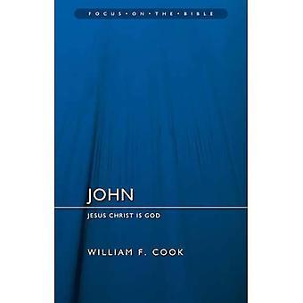 John: Jesus Kristus är Gud (fokus på Bibeln)