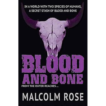 Blood and Bone (The Outer Reaches)