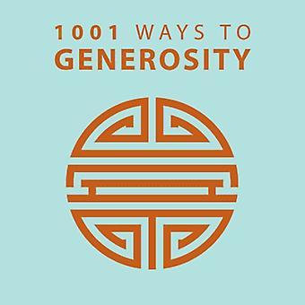 1001 Möglichkeiten, Großzügigkeit