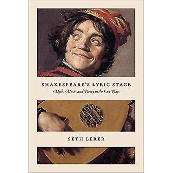 Shakespeare's lyrische fase: mythe, muziek en poëzie in de laatste speelt
