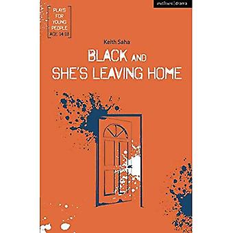 Black and She's Leaving Home (Plays for Young People)