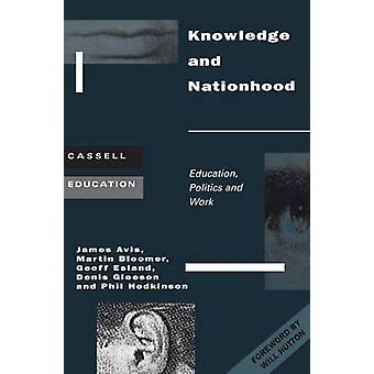 Knowledge and Nationhood by Glesson & Denis