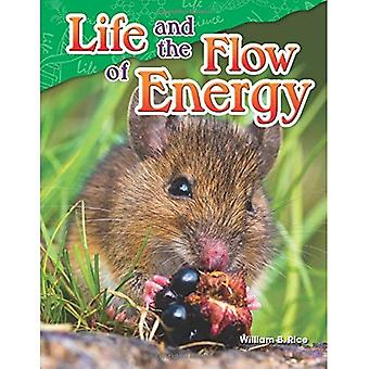 Life and the Flow of Energy (Grade 5) (Science Readers: Content and Literacy)