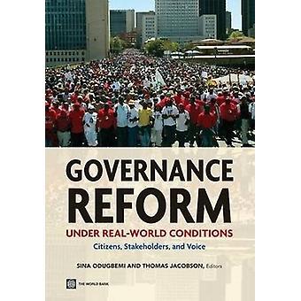 Styresreformer Under verkliga förhållanden genom Sina Odugbemi - Thom