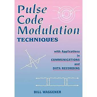 Pulse Code Modulation teknikker av Waggener & William N.