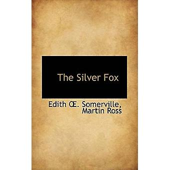 The Silver Fox by Somerville & Edith Onone