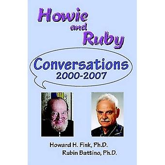Howie and Ruby Conversations by Battino & Rubin