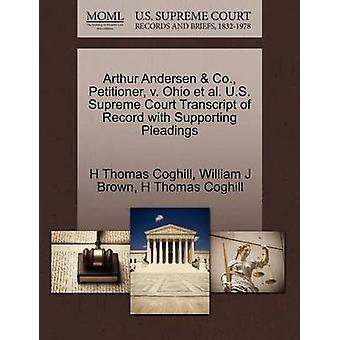 Arthur Andersen Co. Petenten v. Ohio Et Al. US Supreme Court Transkript des Datensatzes mit Unterstützung von Schriftsätzen von Coghill & H Thomas