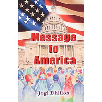 Message to America by Dhillon & Jogi