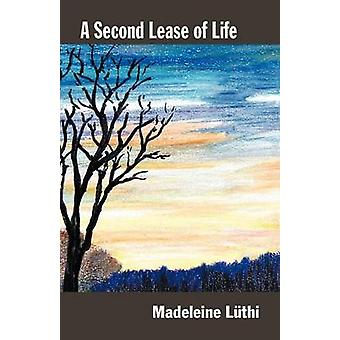 A Second Lease of Life by Luthi & Madeleine