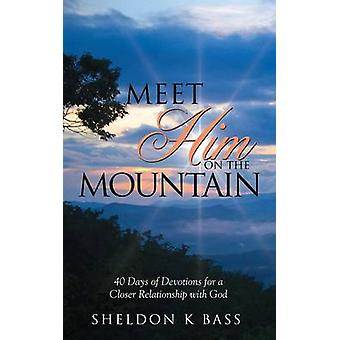 Meet Him on the Mountain by Bass & Sheldon K.