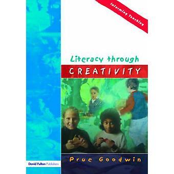 Literacy Through Creativity by Goodwin & Prue