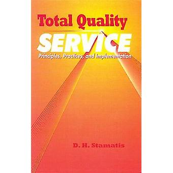 Total Quality Service by Stamatis & D. H.