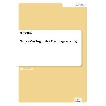 Target Costing dans der Produktgestaltung par Riek & Oliver
