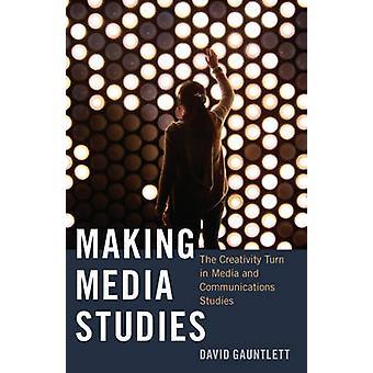 Att göra medie-och kommunikationsvetenskap - kreativitet vänden i Media och kommunikation