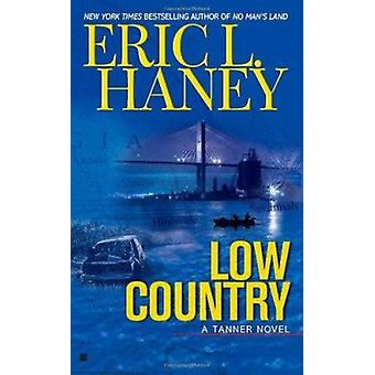 Low Country by Eric L Haney - 9780425238141 Book