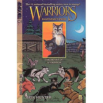 The Heart of a Warrior by Dan Jolley - Erin L Hunter - James L Barry