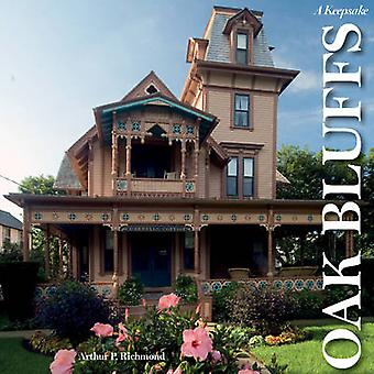 Oak Bluffs on the Vineyard - A Keepsake by Arthur P. Richmond - 978076