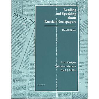 Reading and Speaking About Russian Newspapers (3rd) by Frank Miller -