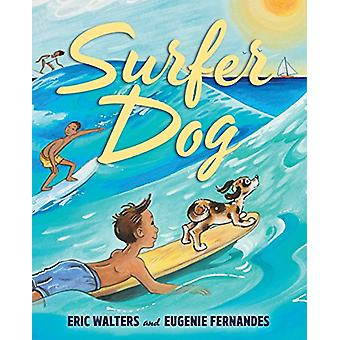 Surfer Dog by Eric Walters - 9781459814356 Book