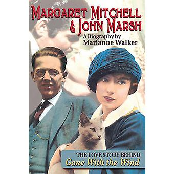 Margaret Mitchell & John Marsh  - The Love Story Behind Gone with the