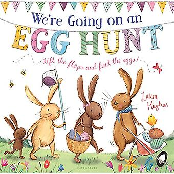 We're Going on an Egg Hunt by Laura Hughes - Laura Hughes - 978168119
