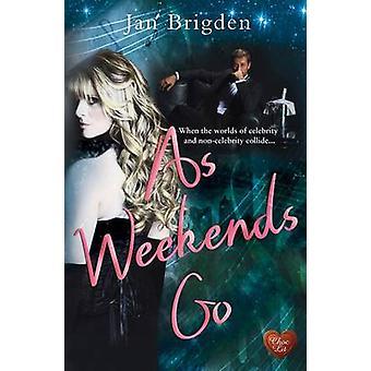 As Weekends Go by Jan Brigden - 9781781893050 Book