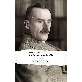The Decision by Britta Bohler - Jeannette K. Ringold - 9781910376133